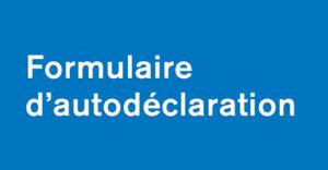 Formulaire d'autodéclaration